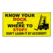 Vinyl Banner Multiple Sizes Know Your Dock Where To Stop Forklift Safety Outdoor