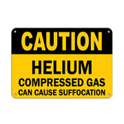 Horizontal Metal Sign Multiple Sizes Helium Compressed Gas Suffocation Flammable