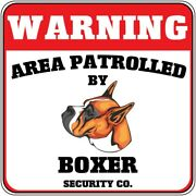 Crossing Sign Warning Area Patrolled By Boxer Dog Security Co Cross Xing Metal