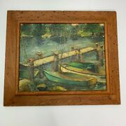 Nautical Oil Painting Boats At Dock Killy Corner 1960 Vintage Rustic Wood Frame