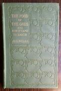 The Food Of The Gods And How It Came To Earth By H. G. Wells - 1st Edition 1904