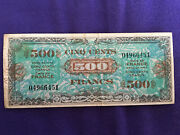 France 1944 Ww11 Allied Military Note 500 Franc Note