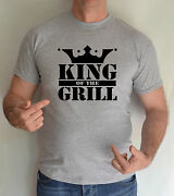 King Of The Grill ,bbq,barbecue,fun,t Shirt