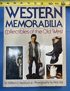 Western Memorabilia Collectibles Of The Old West Hardcover Book William Ketchum