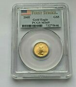 2005 Gold American Eagle Pcgs Ms69 1/10 Oz Gold 5 Dollar First Strike Coin