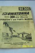 Owatoma Model 300 Bale Elevator And Mow Conveyor Operator's And Parts Manual Used
