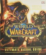 World Of Warcraft Ultimate Visual Guide Updated And Expanded New And Fast Ship