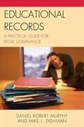 Educational Records A Practical Guide For Legal Compliance By Daniel R Murp...