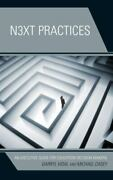 Next Practices An Executive Guide For Education Decision Makers By Darryl V...