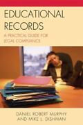 Educational Records A Practical Guide For Legal Compliance By Daniel Robert...