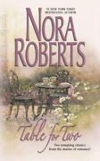 Table For Two By Nora Roberts 2002 Mass Market