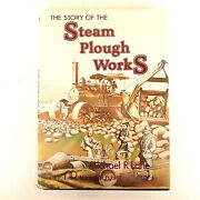 The Story Of The Steam Plough Works By Michael Lane Hc/dj 1980 1st - Tractors