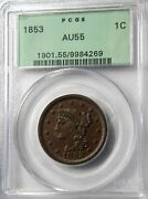 1853 Large Cent Pcgs Au 55 Choice In Old Green Holder Pq+