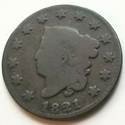 1821 Coronet Head Large Cent Better Date Solid Good Nice Coin