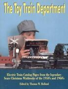 The Toy Train Department Electric Train Catalog Pages From The Legendary Sears