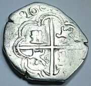 1601 Spanish Silver 2 Reales Antique 1600and039s Two Bit Old Pirate Cob Treasure Coin