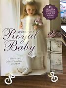 Sew Beautiful-sewing For A Royal Baby- 22 Heirloom Patterns With Cd