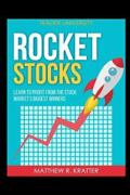 Rocket Stocks Learn To Profit From The Stock Marketand039s Biggest Winners