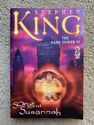 The Dark Tower Vi- Song Of Susannah By Stephen King. 1st/1st Trade Paperback.