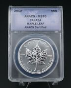 2012 Canadian Maple Leaf Ms70 Anacs -.999 Silver Coin 1oz 5 M1425