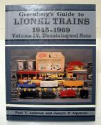 Greenbergand039s Guide To Lionel Trains 1945-1969 Volume Iv Uncatalogued Sets Hc