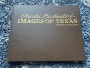 Charles Beckendorf - Images Of Texas V. 4 Collector's Edition Signed And Numbered