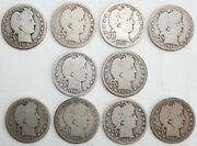Run Of 10 1907-1912 P D O Silver Barber Quarters 25c Us Coins Average Circulated