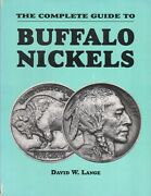Book - The Complete Guide To Buffalo Nickels - First Edition Signed