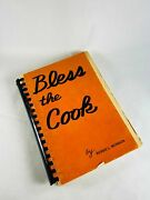 Bessie Munson Bless The Cook First Edition Vintage Cookbook Fort Worth Texas