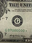 1969 1.00 Federal Reserve Star Note Number G07000000 Binary Dollar, Super Rare!