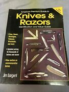 American Premium Guide To Knives And Razors Identification And Value Guide A...