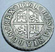 1761 Spanish Silver 2 Reales Antique Colonial 1700s Two Bit Pirate Treasure Coin