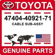 47404-40921-71 Toyota Oem Genuine Cable Sub-assy