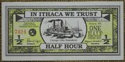 2000 1/2 Ithaca Hour Half New York Ny Paper Currency