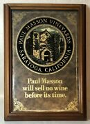 Vtg Paul Masson Will Sell No Wine Before Its Time Mirror Bar Saloon Tavern Sign