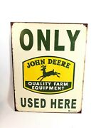 Vintage John Deere Only Used Here Farm Equipment Tractor Tin Sign Old Barn Green