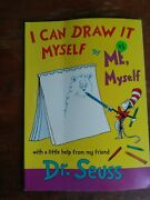 Dr. Seuss I Can Draw It Myself By Me Myself With A Little Help From My Friend Hb