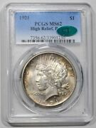 1921 High Relief Peace Dollar Ms62 Pcgs And Cac Approved Original Coin