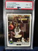 1992 Classic Draft Picks 1 Shaquille O'neal. Psa Graded Nm-mt 8 - Rookie Card.
