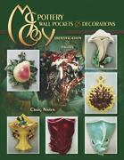 Mccoy Pottery Wall Pockets Decorations - Patterns Identification Book + Values