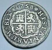 1758 Spanish Silver 1 Reales Antique 1700's Genuine Colonial Cross Pirate Coin