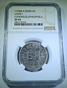 Ngc Xf-45 1724 M A Louis I Spanish Silver 2 Reales Antique 1700's Luis 1 Coin