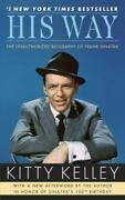 His Way The Unauthorized Biography Of Frank Sinatra By Kelley, Kitty