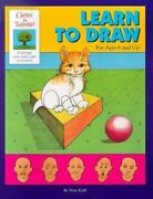 Learn To Draw For Ages 6 And Up Gifted And Talented Workbook By Kidd Nina