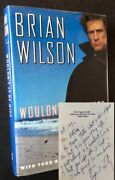 Brian Wilson / Wouldnand039t It Be Nice My Own Story Inscribed By The Bookand039s 1st 1991