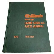 1975 Chiltons Labor Guide And Parts Manual Motor Cars Automobile Book