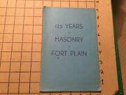 Vintage Booklet 125 Years Of Masonry In Fort Plain Ny 1950's - 12pgs W Letter
