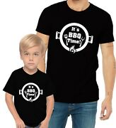 It Is Bbq Barbecue Time Adults Man And Women And Kid And Boy And Girl Tee T-shirt