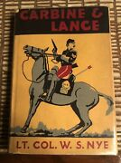 """1942 """"carbine And Lance The Story Of Old Fort Sill"""" By W.s. Nye"""