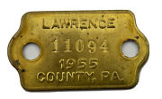 1955 Dog Tax Tag Lawrence County Pa 11094 Brass Exonumia Token
